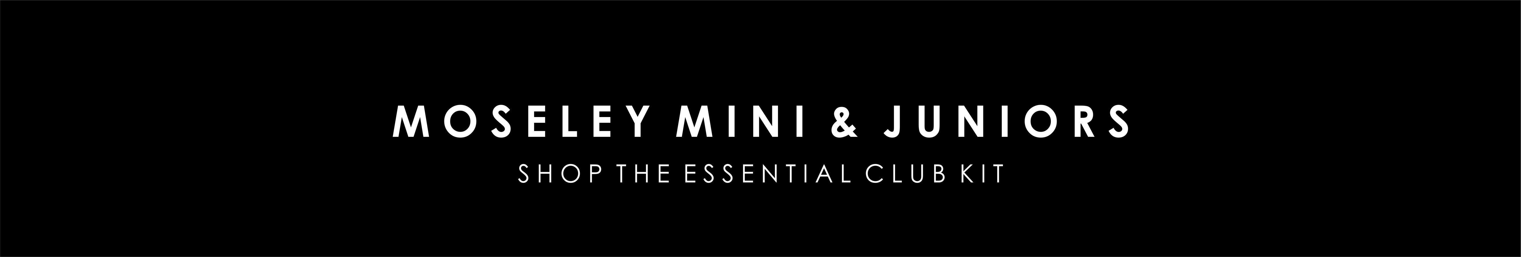 moseley-mini-and-junior.jpg